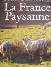 LA FRANCE PAYSANNE : J.B NAUDIN / C. VILLERS