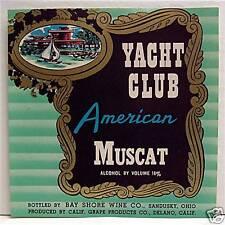 Yacht Club American Muscat Wine Label Sandusky Ohio