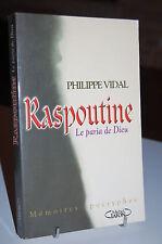 RASPOUTINE le paria de Dieu Philippe Vidal