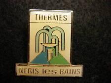 Thermes Neris les Bains Hat Lapel Pin HP1435