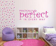 Niños Pegatina para pared Prácticamente Perfecto En Todas las Manera