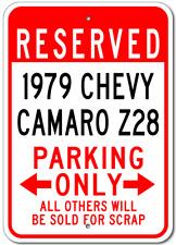 1979 79 CHEVY CAMARO Z28 Parking Sign