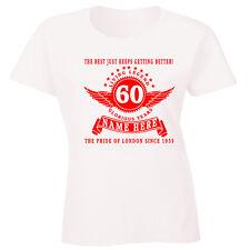 Personalizado Mujer 60 Cumpleaños Camiseta Añadir Nombre Edad Año PLACE