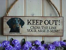 PERSONALISED DOBERMAN SIGN DOBIE DOG SIGN KEEP OUT SIGN OUTDOOR WOODEN DOG SIGNS