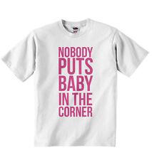 Nadie Pone Baby In The Corner - New Personalizado Niños Chicas Camiseta Blanco