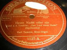 2/4 Carl Tamme (Kino Orgel) - Heute Nacht oder Nie - Ja,grün ist die Heide