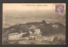 CHATEL (39) VILLAS , HOTEL & EGLISE en 1929