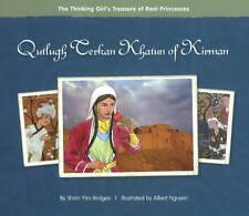 Qutlugh Terkan Khatun of Kirman by Shirin Yim Bridges (Hardback, 2010)