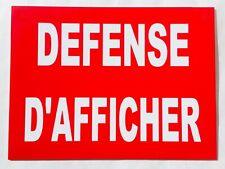 """plaque, panneau """"DEFENSE D'AFFICHER"""" signalétique"""