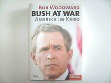 BUSH AT WAR BOB WOODWARD AMERIKA IM KRIEG
