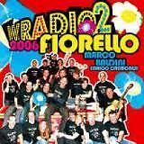 FIORELLO- W RADIO 2 (2006). CD.
