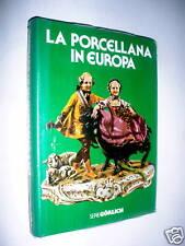 La  porcellana in Europa / Hans Edmund Backer