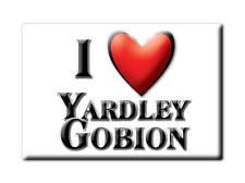 SOUVENIR UK - ENGLAND FRIDGE MAGNET I LOVE YARDLEY GOBION (NORTHAMPTONSHIRE)