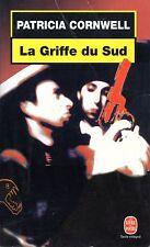 PATRICIA CORNWELL / LA GRIFFE DU SUD / POCHE THRILLER