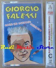 MC GIORGIO FALETTI Come cartone animato SIGILLATA 1994 A RECORD no cd lp vhs dvd