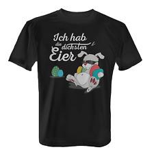 Die dicksten Eier Herren T-Shirt Spruch Oster Hase Geschenk Idee Ostern Lustig
