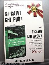 SI SALVI CHI PUO Richard Newcomb Seconda Guerra Mondiale Marina Storia WWII di