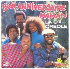 La COMPAGNIE CREOLE Créole 45T BON ANNIVERSAIRE MAMAN - LIMBO - CARRERE 14896