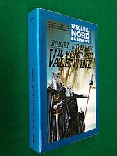 Robert SILVERBERG - IL PONTIFEX VALENTINE , Tascabili Nord fantasy (1994)