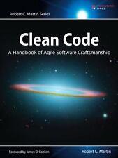 Clean Code: A Handbook of Agile Software Craftsmanship by Robert C. Martin