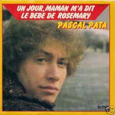 45 TOURS--PASCAL PLATA--UN JOUR MAMAN M'A DIT--1982