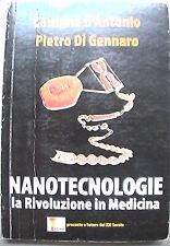 NANOTECNOLOGIE La rivoluzione in medicina Carmine D Antonio Pietro Di Gennaro di