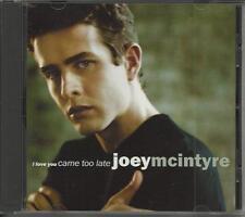 JOEY MCINTYRE I love you came too Late PROMO DJ CD single New Kids on the Block