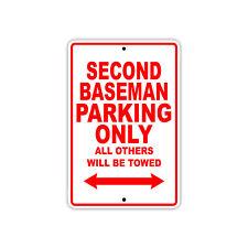 Second Baseman Parking Only Baseball Player Gift Decor Garage Aluminum Sign