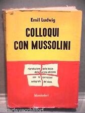 COLLOQUI CON MUSSOLINI Emil Ludwig Riproduzione delle bozze della prima edizione