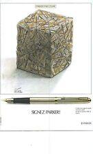 PUBLICITE 1979  PARKER le stylo plume signé par CESAR