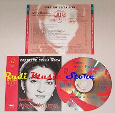 CD MARIA CALLAS Anna bolena DONIZETTI corriere sera 22 EMI 1997 lp mc dvd vhs