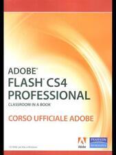 ADOBE FLASH CS4 PROFESSIONAL  - CORSO UFFICIALE ADOBE  AA.VV. PEARSON 2009