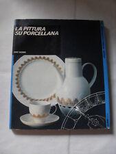 DEMEL - PITTURA SU PORCELLANA - ED.ULISSE - 1°ED.1988