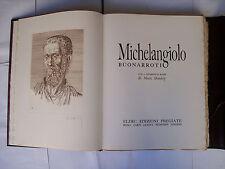 MICHELANGIOLO BUONARROTI; incisioni di MARC DAUTRY; ed. ELDEC 1975, Michelangelo
