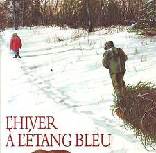 L'Hiver à l'étang bleu * William T. GEORGE * Archimède * école des loisirs EDL