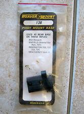 New Weaver 136 Enfield Remington Weatherby BSA Rifle Pivot Mount Rear Scope Base