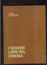 TUTTO CINEMA a cura de Rossignoli - I GRANDI LIBRI DEL CINEMA - Vl.1°