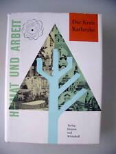 Heimat und Arbeit Der Kreis Karlsruhe 1960