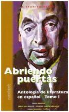 Abriendo Puertas: Antologia De Literatura En Espanol, Tomo 1 (Spanish Edition),