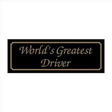 Worlds Greatest Driver - 200mm x 70mm Plastic Sign / Sticker - House, Garden