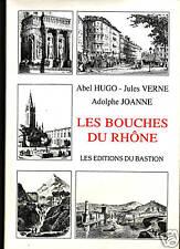 BOUCHES DU RHONE  par  Hugo Vernes et Joanne