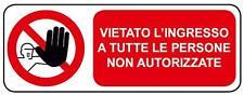 Tabella segnaletica vietato l'ingresso 330X125 mm alluminio.