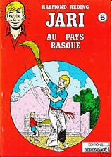REDING. Jari 6. Au Pays Basque. Bedescope 1978. Superbe