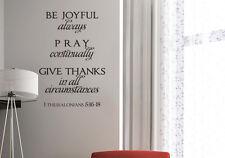 Be Joyful always Pray continually Bible Verse Wall Decal Sticker 1 Thessalonians