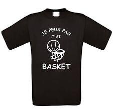 """TEE SHIRT HUMOUR """"JE PEUX PAS J'AI BASKET""""""""'badminton"""