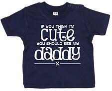 """Papá Camiseta para bebé """"If You CREO QUE I'm Lindo Ver My Daddy"""" Niño Niña"""