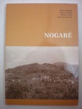 STORIA NOGARÉ - PERGINE VALSUGANA TRENTINO