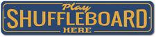 Play Shuffleboard Here Sign, Tournament Game Winner Gift, Game Room ENSA1002398