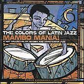 Colors of Latin Jazz: Mambo Mania