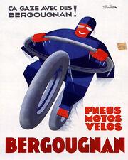 POSTER  BERGOUGNAN MOTORCYCLE BIKE TIRES PNEUS FRENCH VINTAGE REPRO FREE S/H